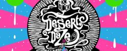 Desert Daze 2015 Festival - Saturday, May 2 - Sunset Ranch Oasis, Mecca, CA - Lineup & Ticket Info