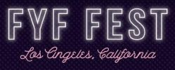 FYF Fest 2017 Lineup & Ticket Info