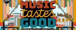 Music Tastes Good Festival 2017 | Lineup & Ticket Info