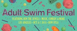 Adult Swim Festival 2018 | Dates & Ticket Info