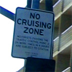 no cruising, if you please