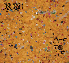 New Dodos Album <em>Time To Die</em> Available For $2.99 @ Amazon <del>Today Only</del> This Week Only