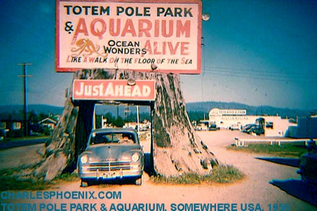 Charles Phoenix's Slide of the Week: Totem Pole Park & Aquarium, Somewhere, USA, 1956