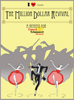 The Million Dollar Revival, benefit for Cancer Schmancer, Sunday, December 13, Milllion Dollar Theatre, Downtown