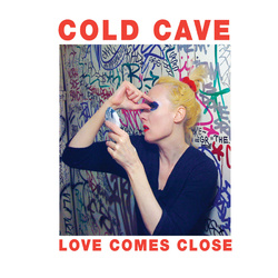 Cold Cave–Two Shows in Town this Weekend–Win Tix & Vinyl LP