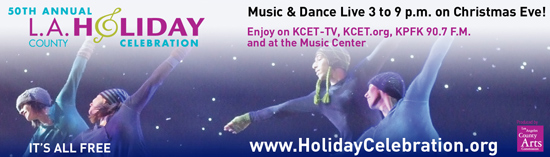 The 50th Annual Los Angeles County Holiday Celebration, Thursday December 24, Hourly Lineup and Info