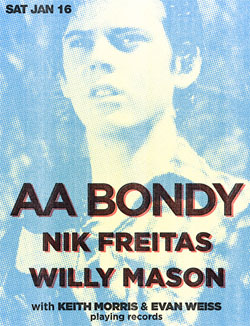 AA Bondy, Nik Freitas & Willy Mason at The Echo this Saturday–Win Tickets