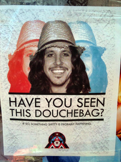 Have You Seen This Douchebag?