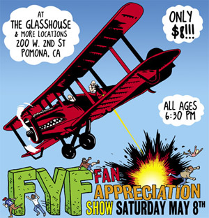 Win Tickets–FYF Fan Appreciation Show This Saturday @ Glass House–Fucked Up, Strange Boys, Abe Vigoda, The Like, No Age DJ set & many more