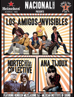 Nacional Records Road Trip with Los Amigos Invisibles, Bostich & Fussible, Ana Tijoux & more–This Friday Sept 9 @ Music Box –Win Tickets