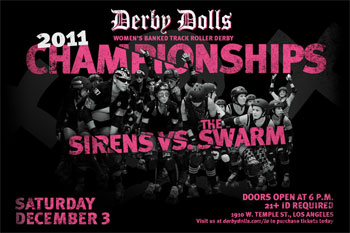 DF's early Xmas miracle & preview of RESCHEDULED LA Derby Dolls Champs Bout (Sirens v. Swarm, 12/10/11)