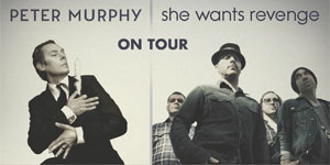 Peter Murphy & She Wants Revenge–This Wed 12/7 @ Club Nokia–Win Tickets