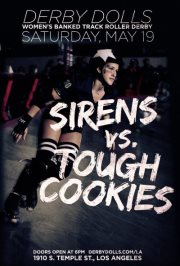 DF Airs Resentments &amp; Previews LA Derby Dolls Bout (Cookies v. Sirens, 5/19/12 @ Doll Fac)