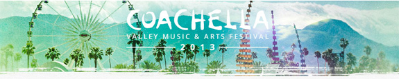 Coachella 2013 Tickets Advance Sale Starts Today
