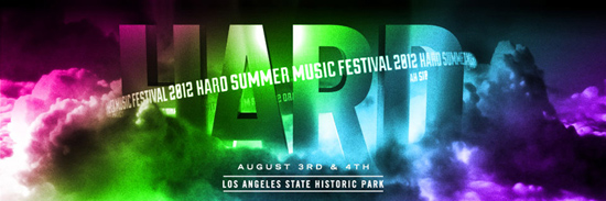 HARD Summer–This Friday 8/3 & Saturday 8/4 @ LA State Historic Park–Enter to Win Tickets