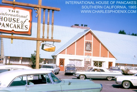 Charles Phoenix's Slide of the Week: International House Of Pancakes, Southern California, 1965