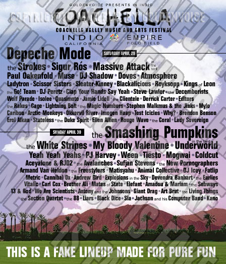 Fake Coachella 2006 Revised Fake Line-up Fake