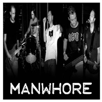Manwhore Named Best Los Angeles Rock Band