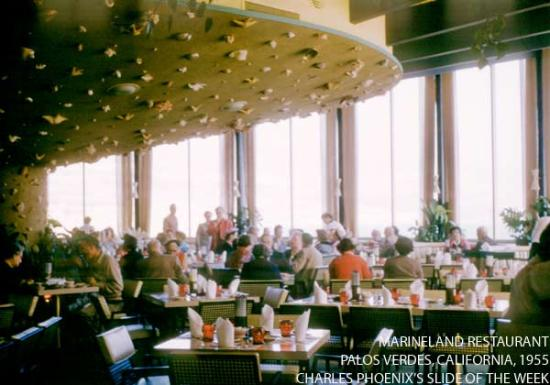 Charles Phoenix's Slide of the Week: Marineland Restaurant, Palos Verdes, 1955