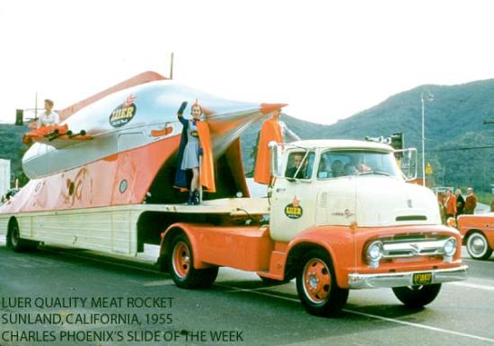 "Charles Phoenix's Slide of the Week: Luer ""Quality Meat"" Rocket Ship, Sunland, 1955"