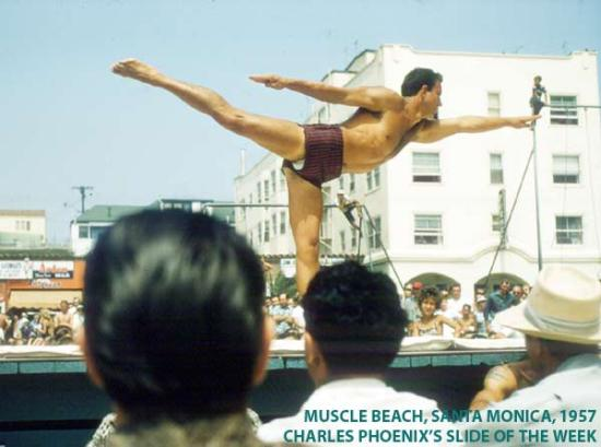 Charles Phoenix's Slide of the Week: Muscle Beach, Santa Monica, 1957