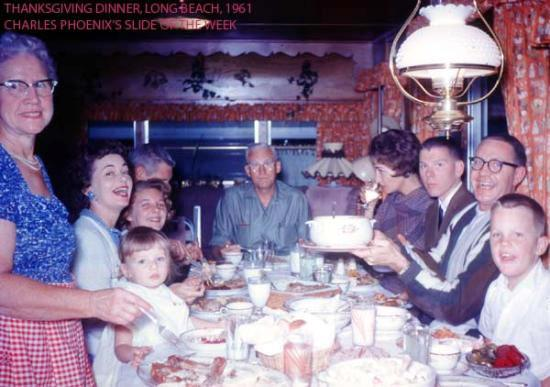 Charles Phoenix's Slide of the Week: Thanksgiving Dinner, Long Beach, 1961