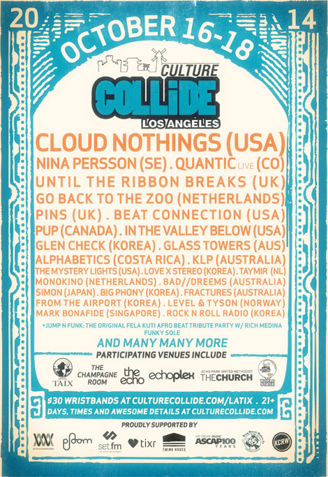 2014 LA Culture Collide Festival – Schedule Set Times – October 16-18, 2014