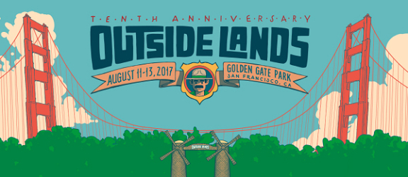 Outside Lands Festival 2017 Lineup & Ticket Info