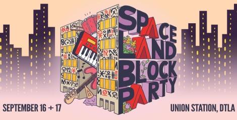 Spaceland Block Party 2017 | Lineup & Ticket Info [Postponed]