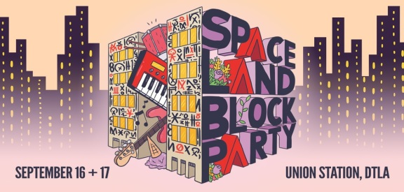 Spaceland Block Party 2017 | Lineup & Ticket Info [Postponed]