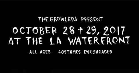 The Growlers Six @ The LA Waterfront | Lineup & Ticket Info