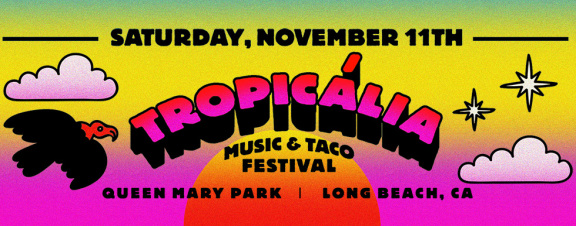 Tropicália Fest @ Queen Mary Park, Long Beach | Lineup & Ticket Info