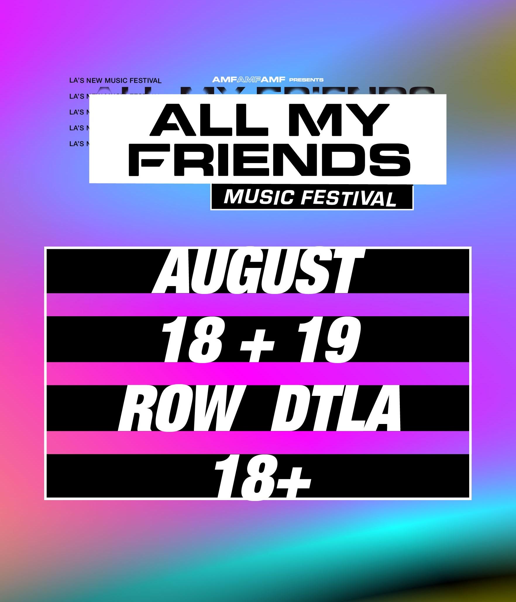 all my friends music festival 2018 dates ticket info