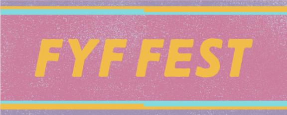 FYF Fest 2018 | Lineup & Ticket Info