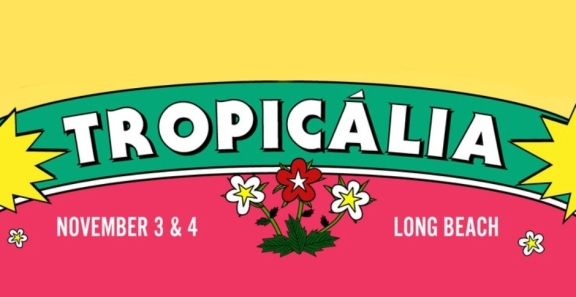 Tropicália Fest 2018 | Lineup & Ticket Info