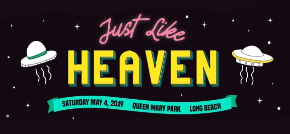 Just Like Heaven Fest 2019 | Lineup & Ticket Info